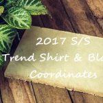 2017春夏人気!オーバーサイズシャツ&スリーブデザインブラウスおすすめコーデ