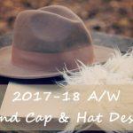 2017-2018秋冬トレンド帽子!キャップ&ハットデザインは?コレクションから先取りチェック!